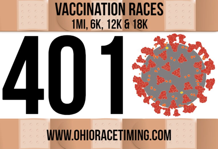 Vaccination Race Bib - 1mi, 6k, 12k, 18k - You can do it! USA and Ohio Race Timing & Event Management